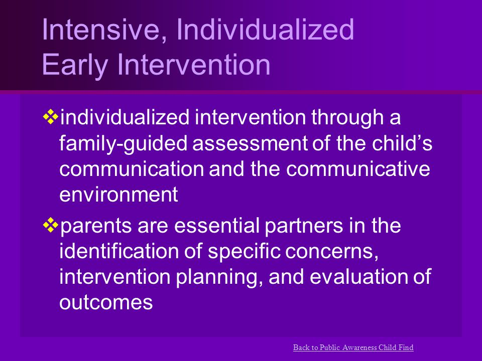 Intensive, Individualized Early Intervention