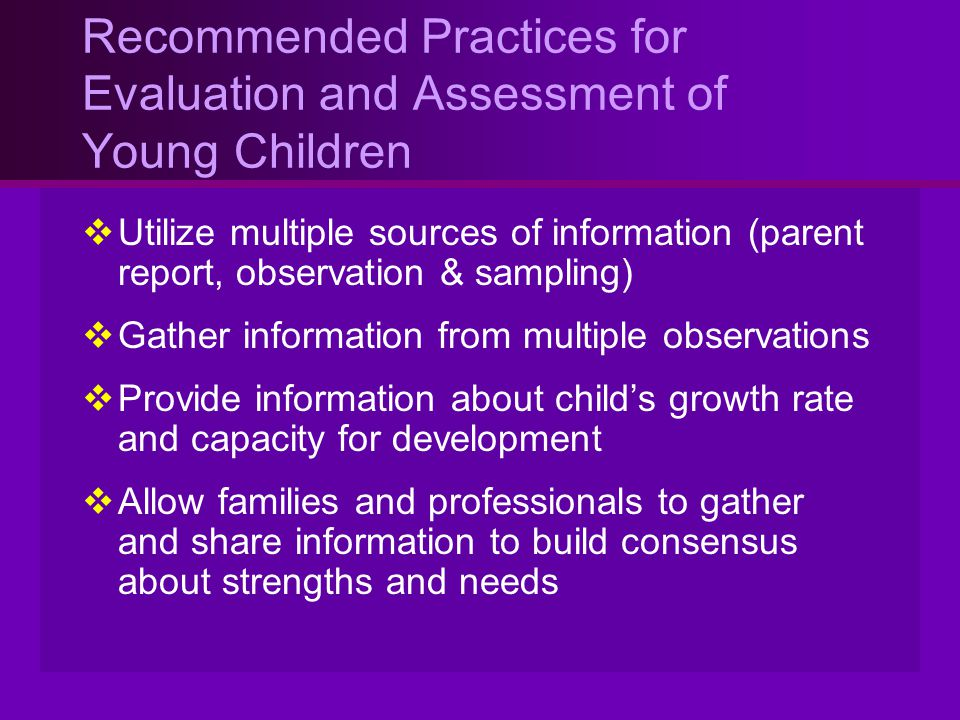 Recommended Practices for Evaluation and Assessment of Young Children