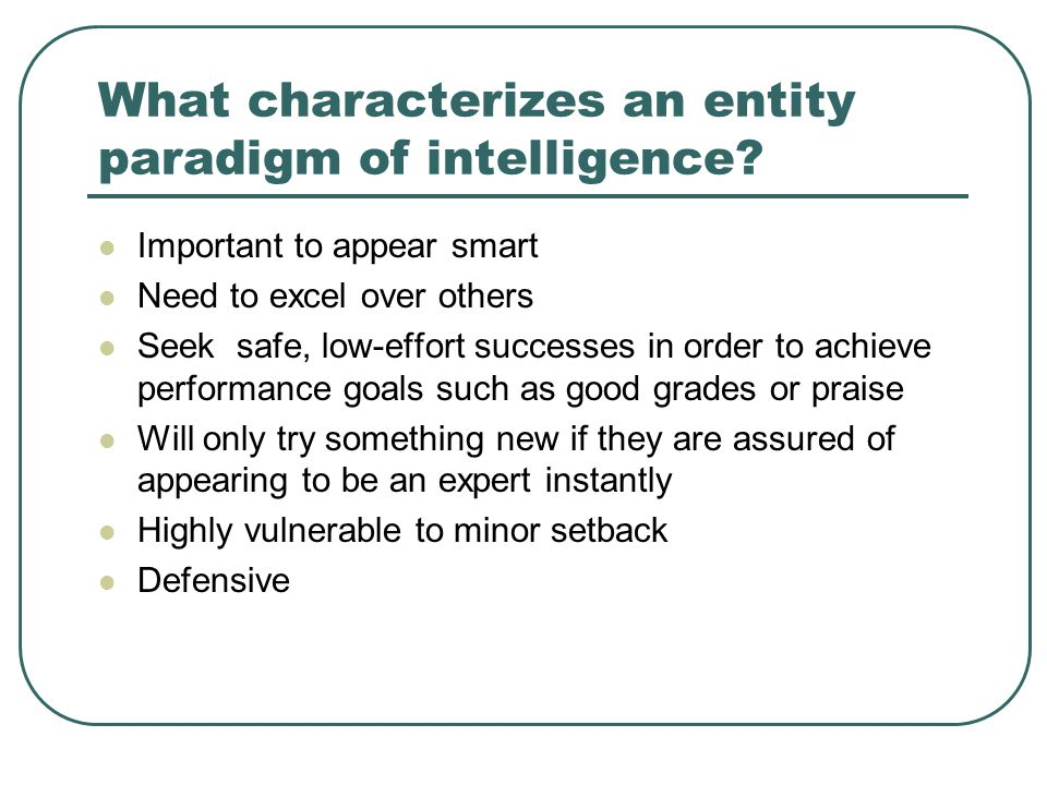 What characterizes an entity paradigm of intelligence