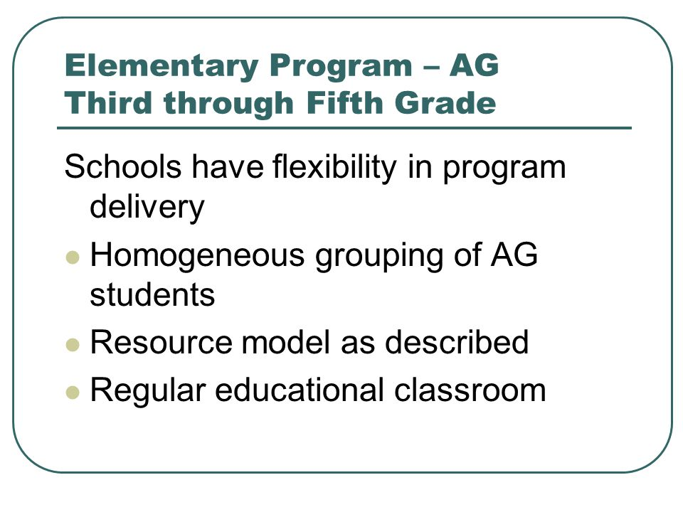 Elementary Program – AG Third through Fifth Grade