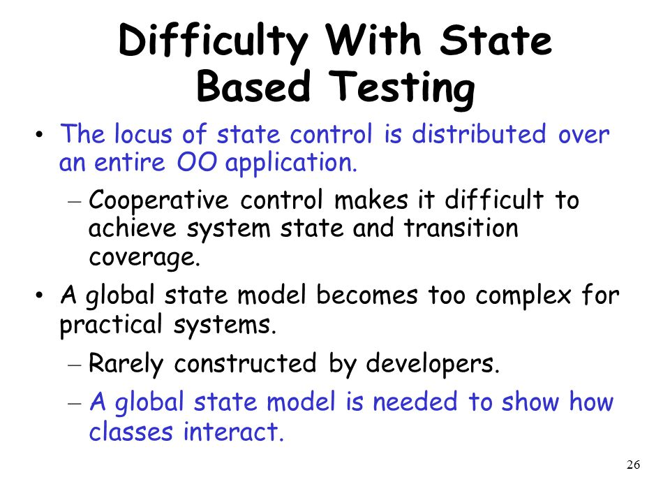 Difficulty With State Based Testing