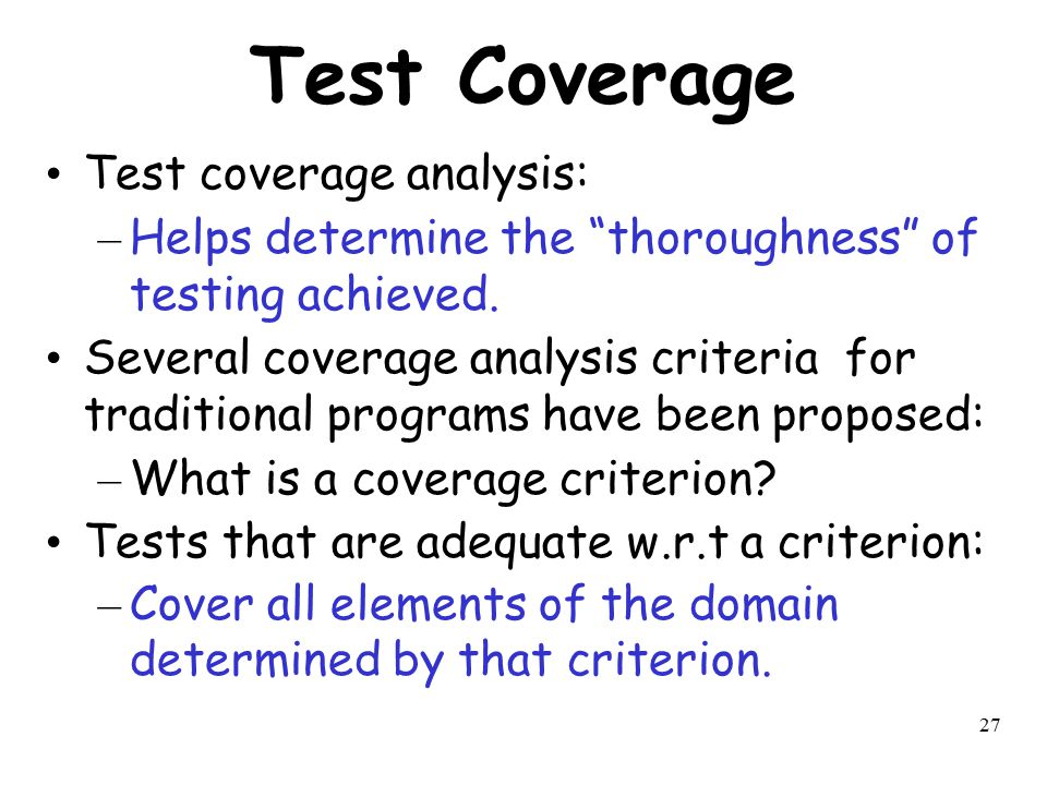 Test Coverage Test coverage analysis:
