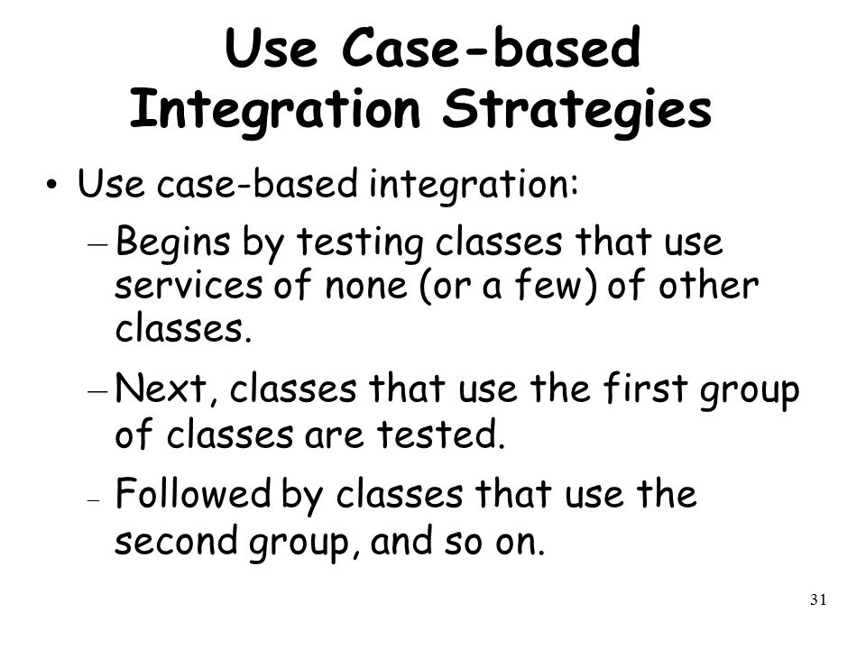 Use Case-based Integration Strategies