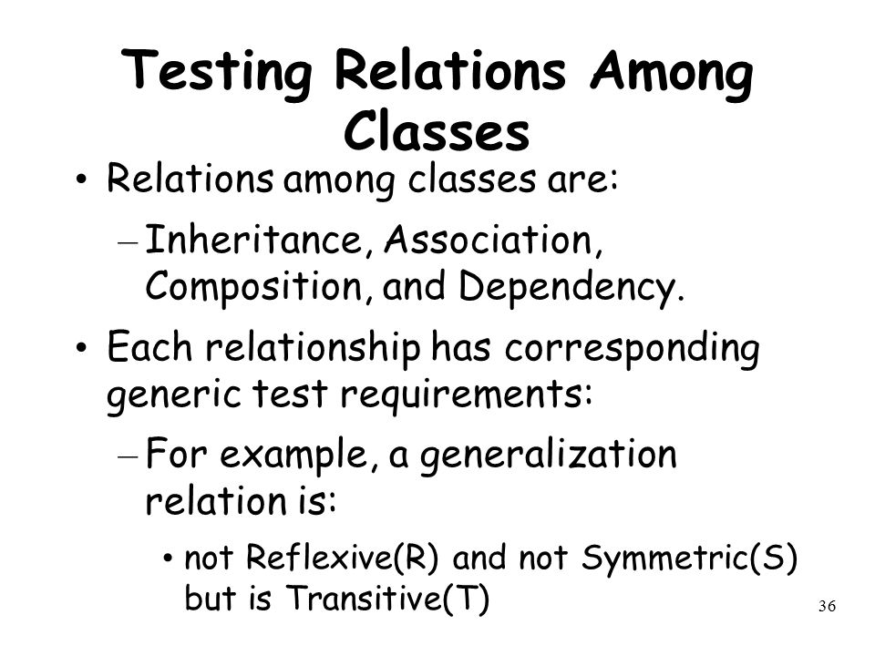 Testing Relations Among Classes