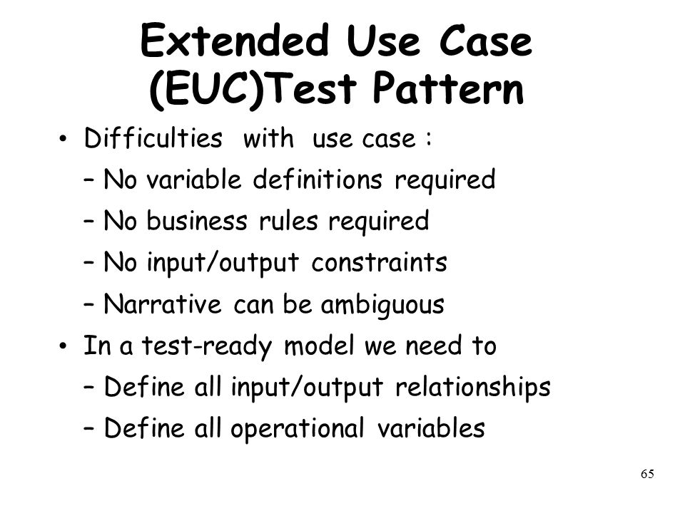 Extended Use Case (EUC)Test Pattern
