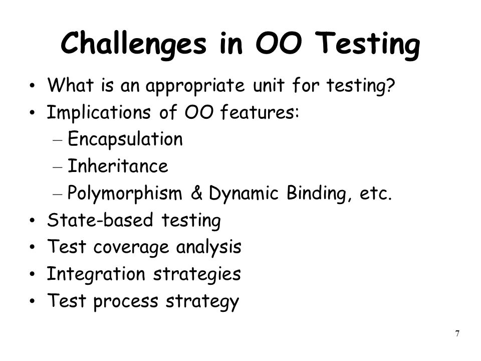 Challenges in OO Testing