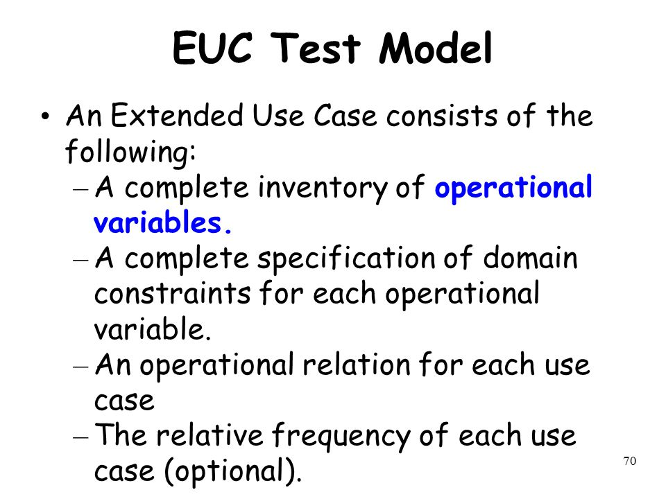 EUC Test Model An Extended Use Case consists of the following: