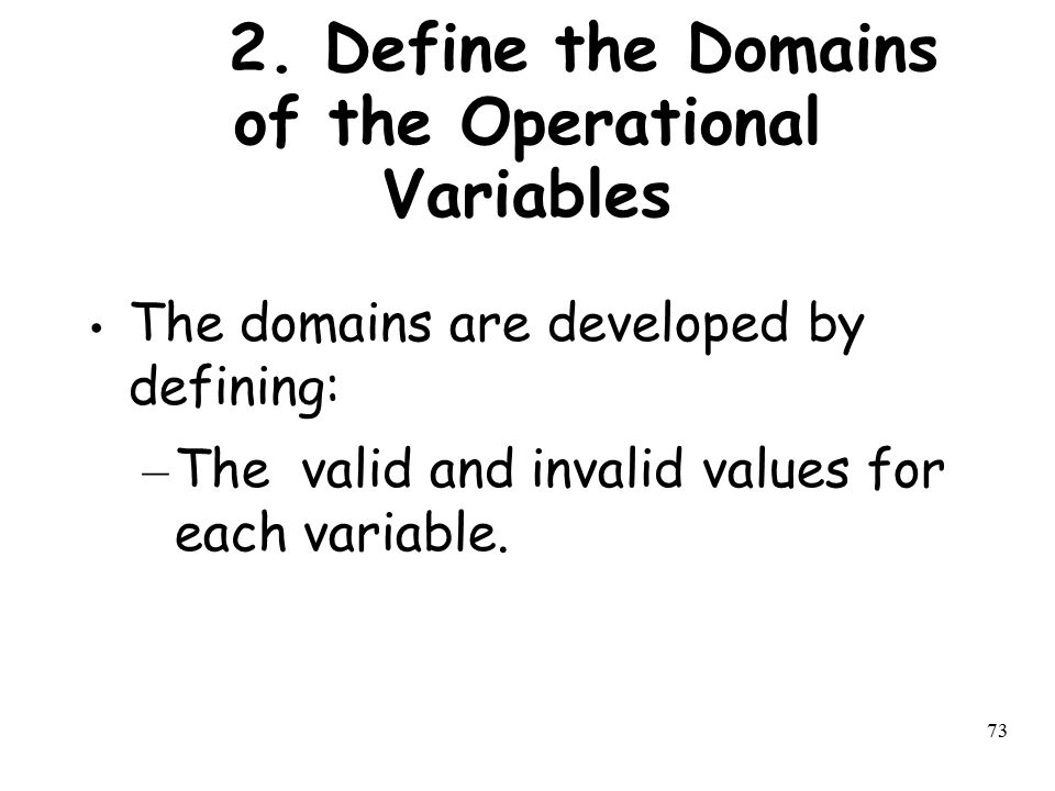 2. Define the Domains of the Operational Variables