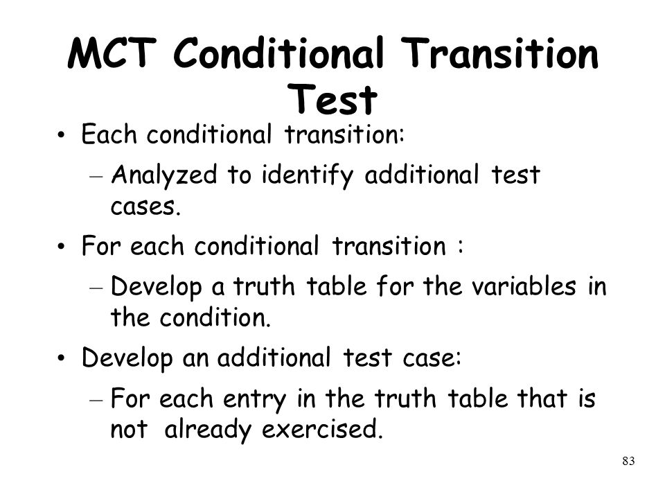 MCT Conditional Transition Test