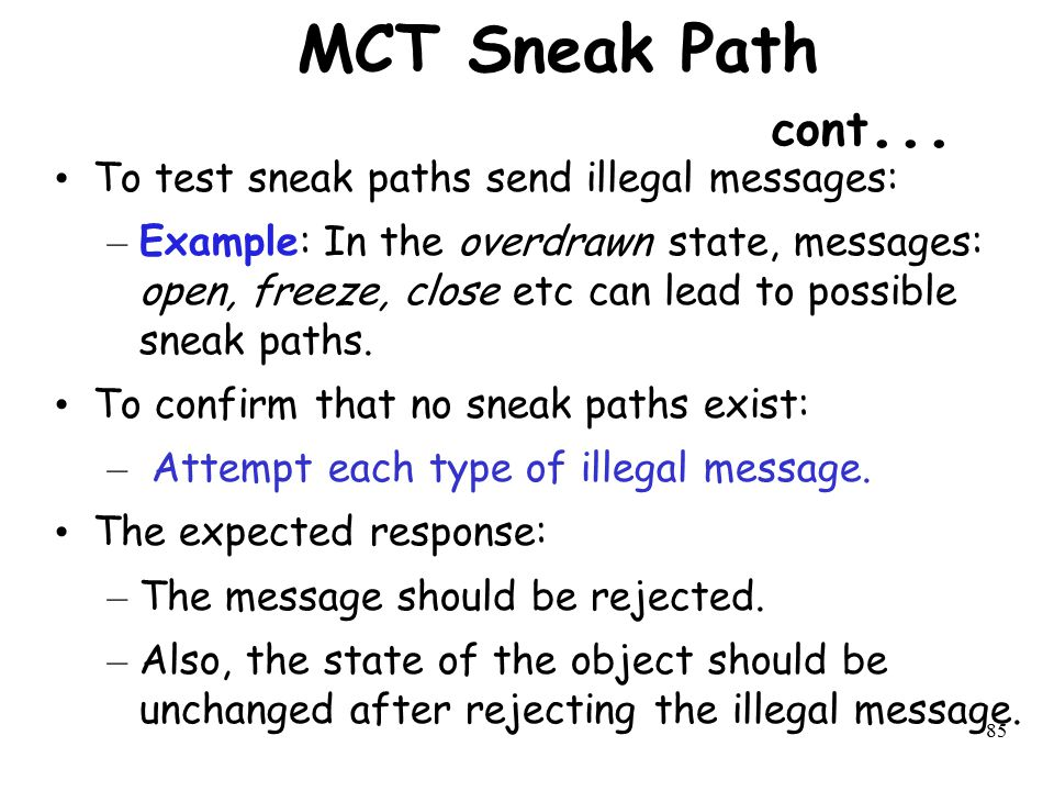 MCT Sneak Path cont... To test sneak paths send illegal messages: