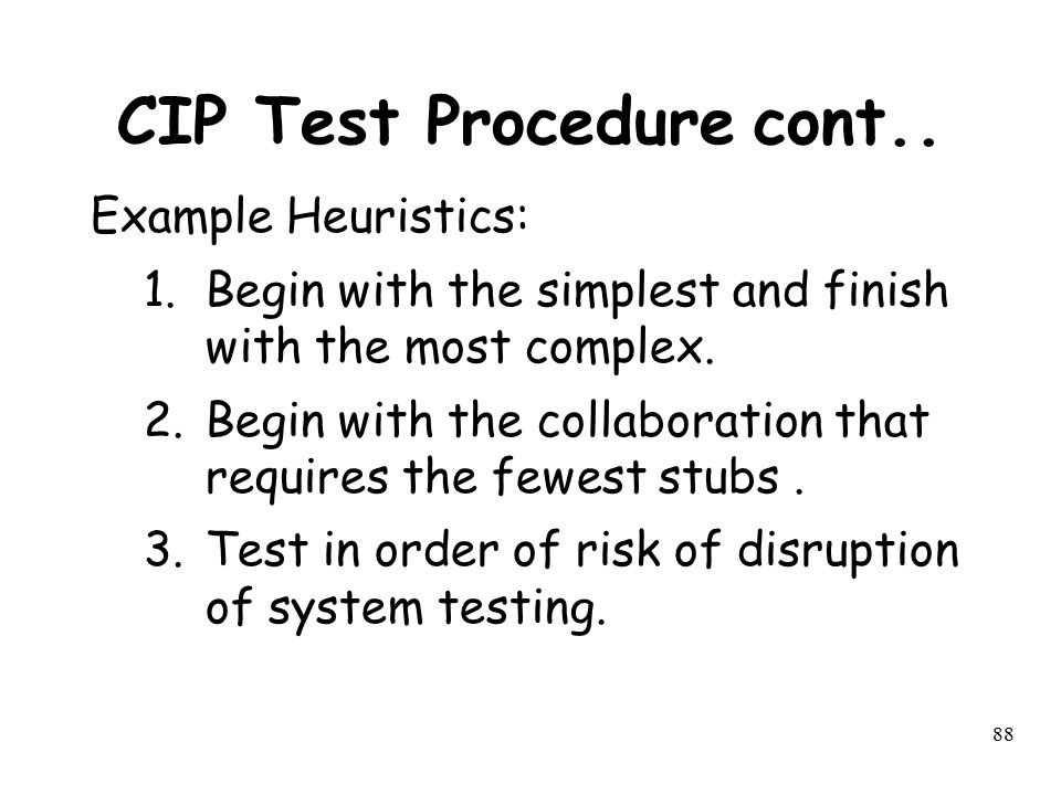 CIP Test Procedure cont..