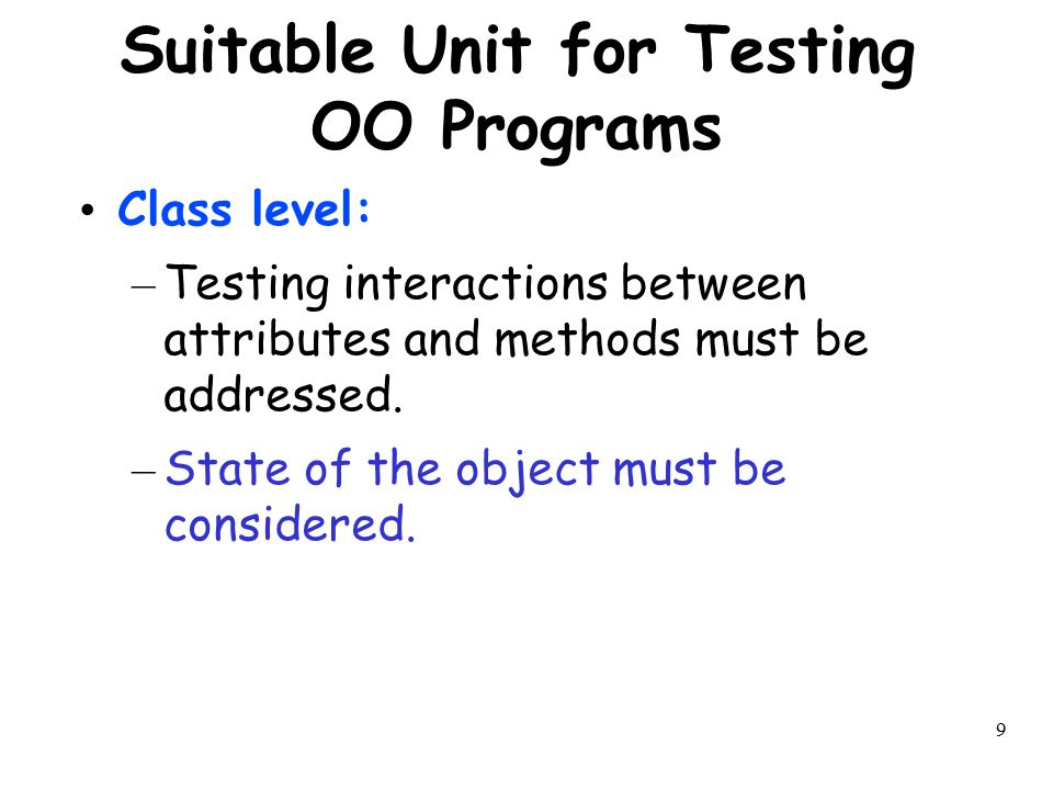 Suitable Unit for Testing OO Programs