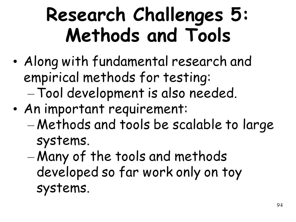 Research Challenges 5: Methods and Tools