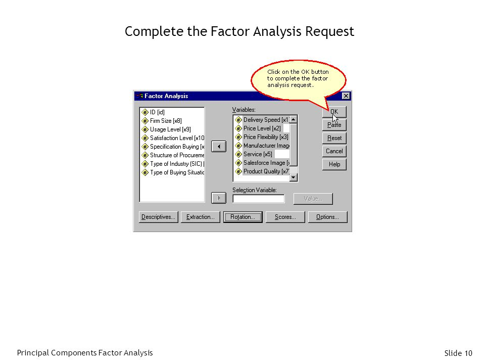 Complete the Factor Analysis Request