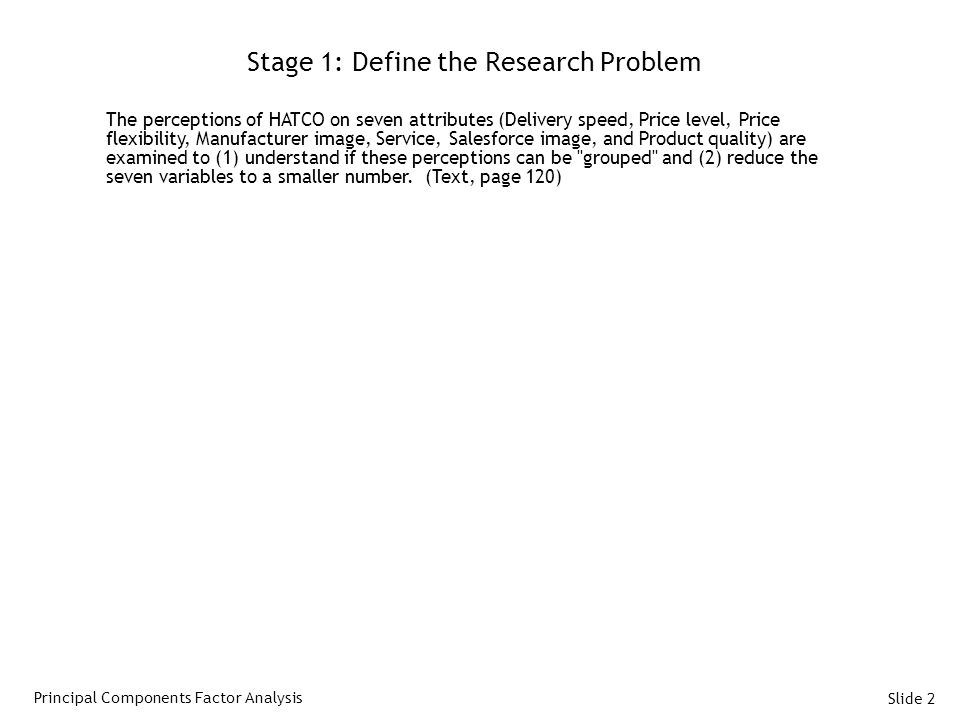 Stage 1: Define the Research Problem