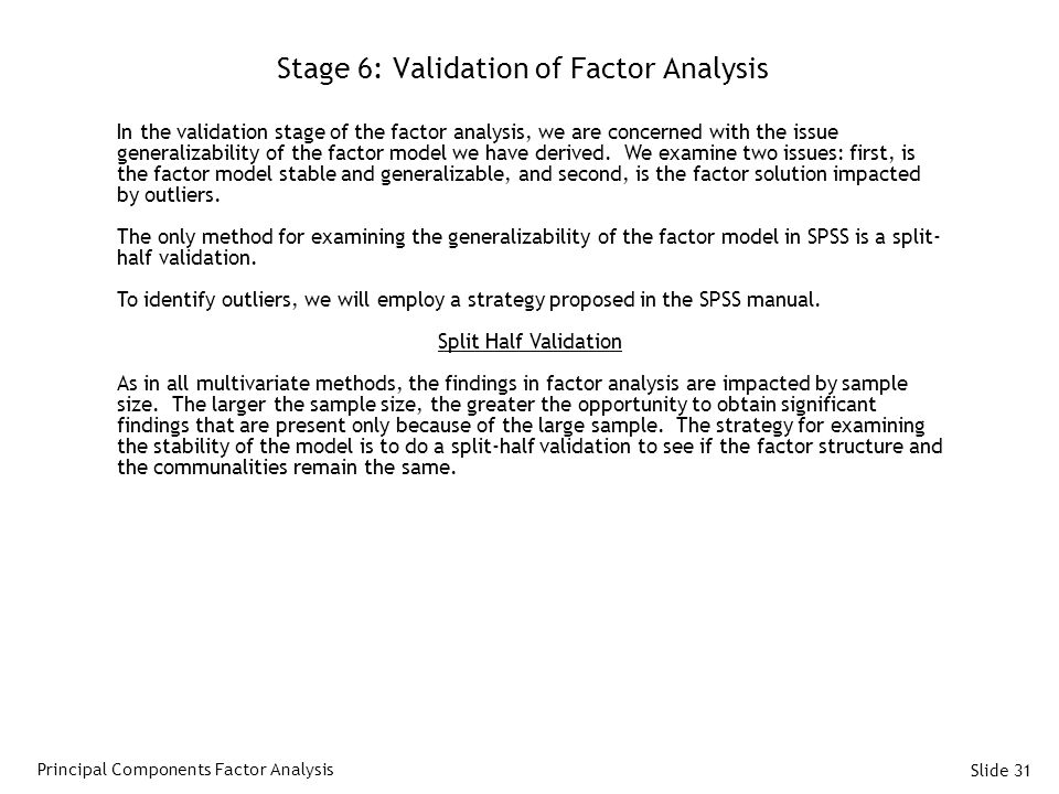 Stage 6: Validation of Factor Analysis