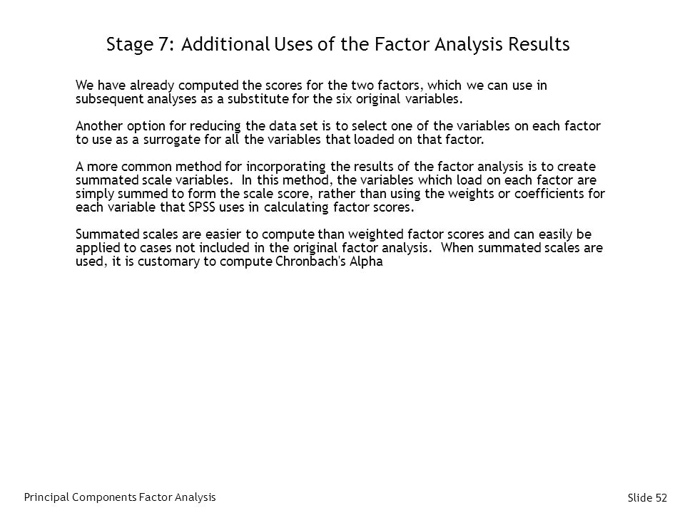 Stage 7: Additional Uses of the Factor Analysis Results