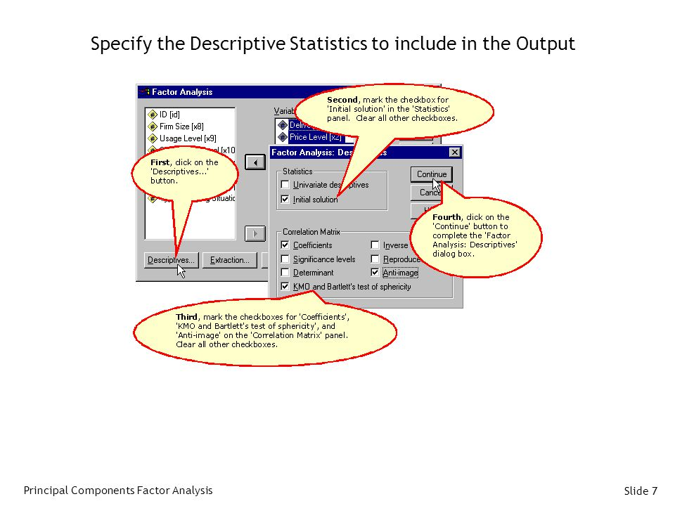 Specify the Descriptive Statistics to include in the Output