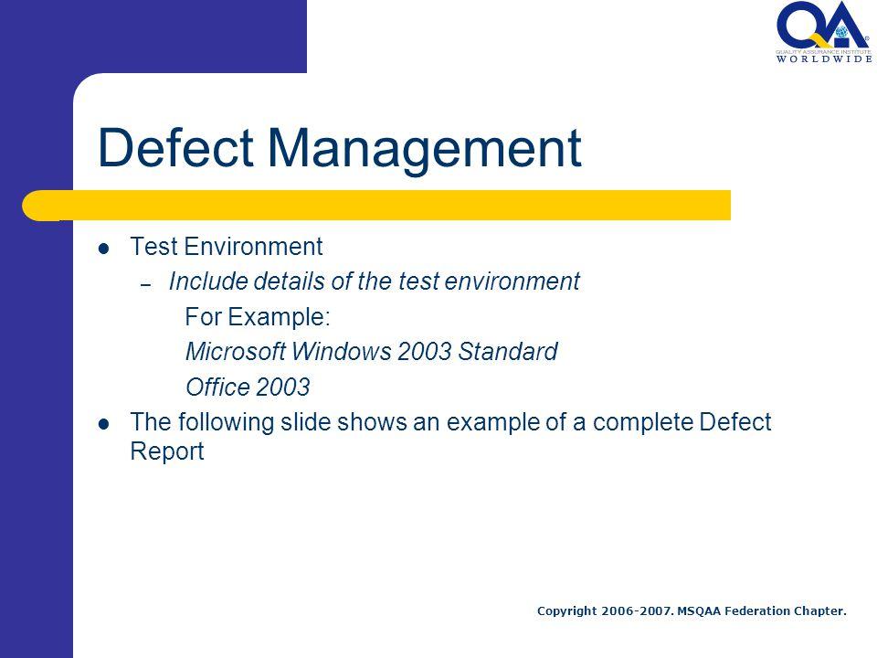 Defect Management Test Environment