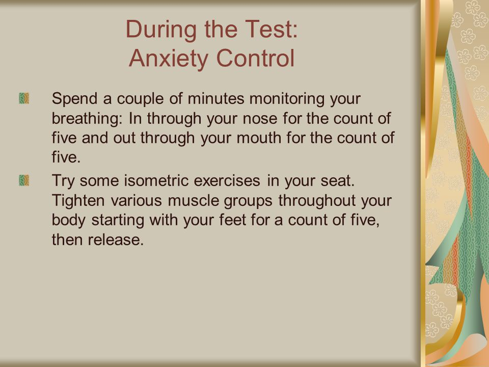 During the Test: Anxiety Control