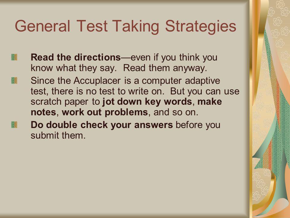 General Test Taking Strategies