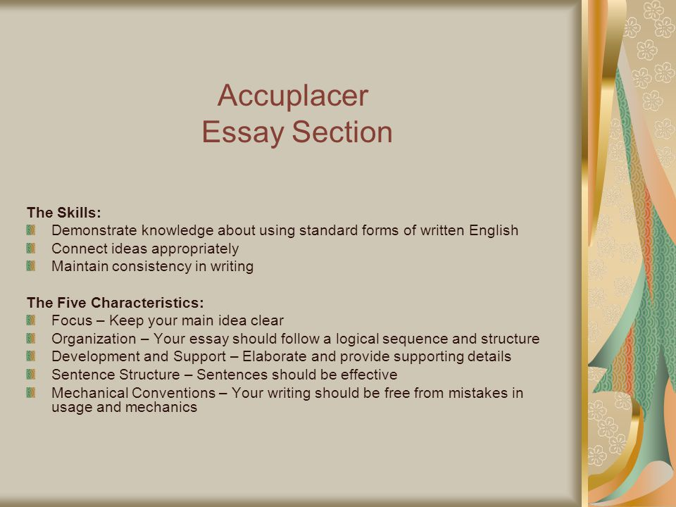 accuplacer essays Get accuplacer practice tests, accuplacer study guides, english  placement test practice, writeplacer essays & english questions for the 2018.