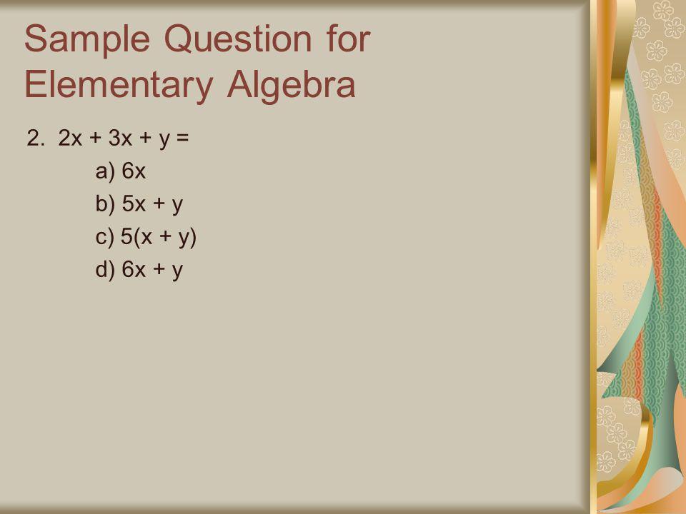 Sample Question for Elementary Algebra