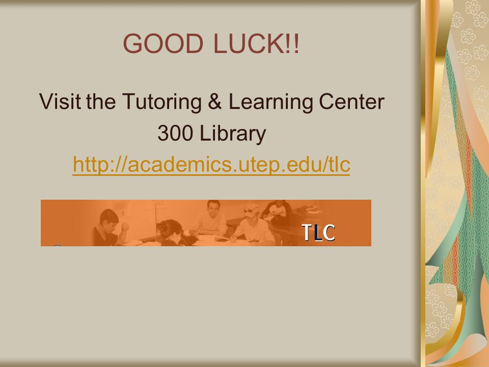 Visit the Tutoring & Learning Center