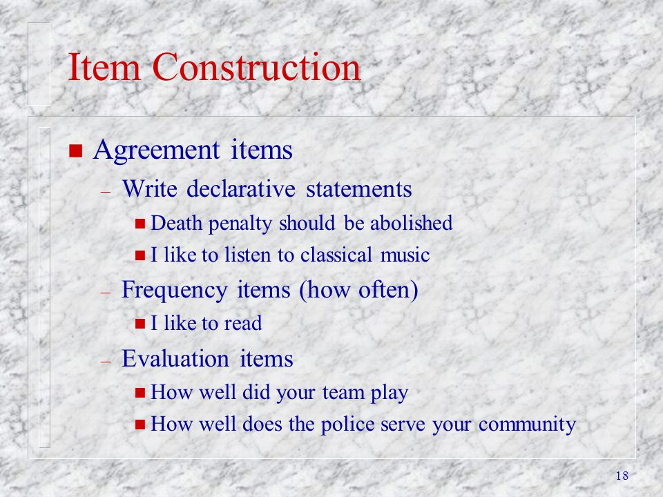 Item Construction Agreement items Write declarative statements