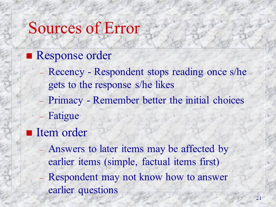 Sources of Error Response order Item order