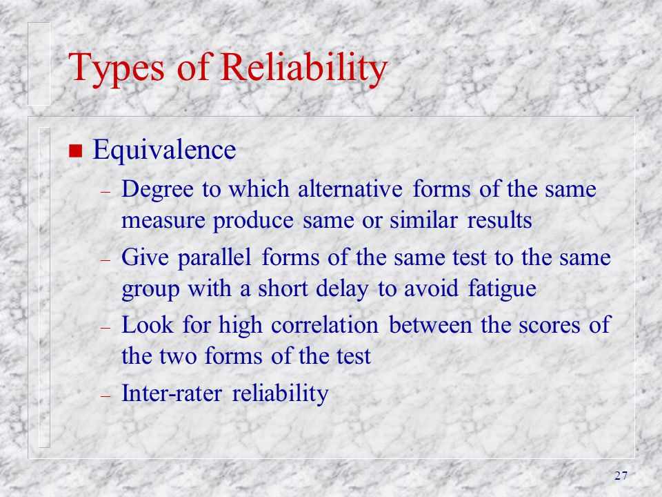 Types of Reliability Equivalence