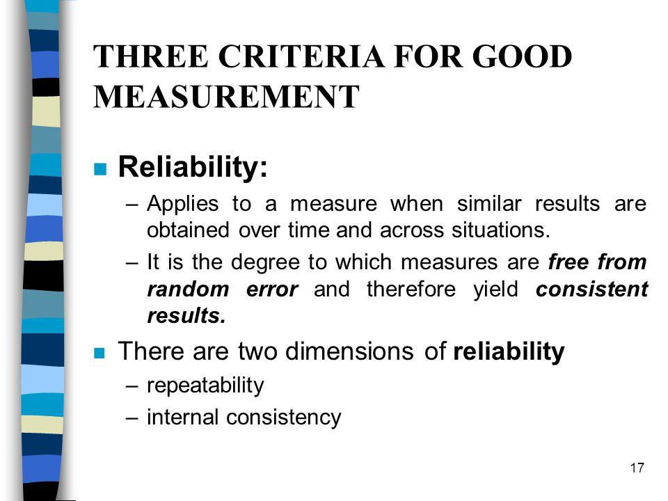 THREE CRITERIA FOR GOOD MEASUREMENT