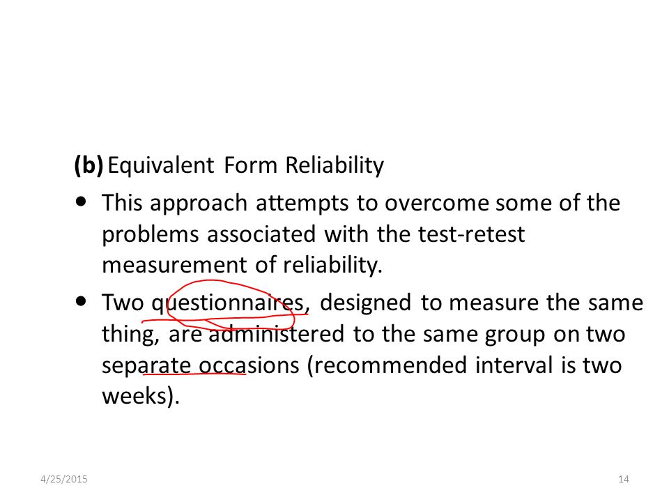 (b) Equivalent Form Reliability