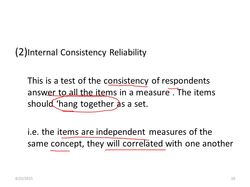 (2)Internal Consistency Reliability