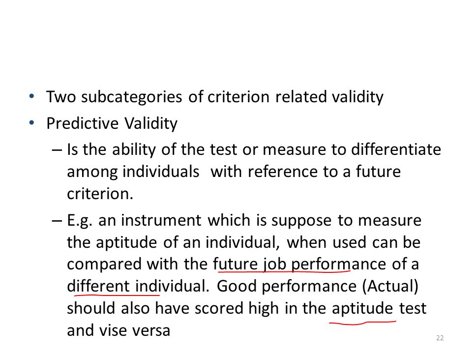 Two subcategories of criterion related validity