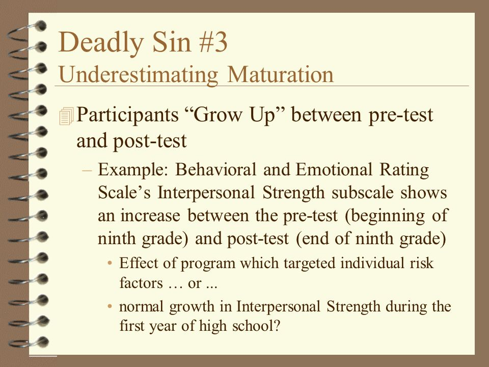 Deadly Sin #3 Underestimating Maturation