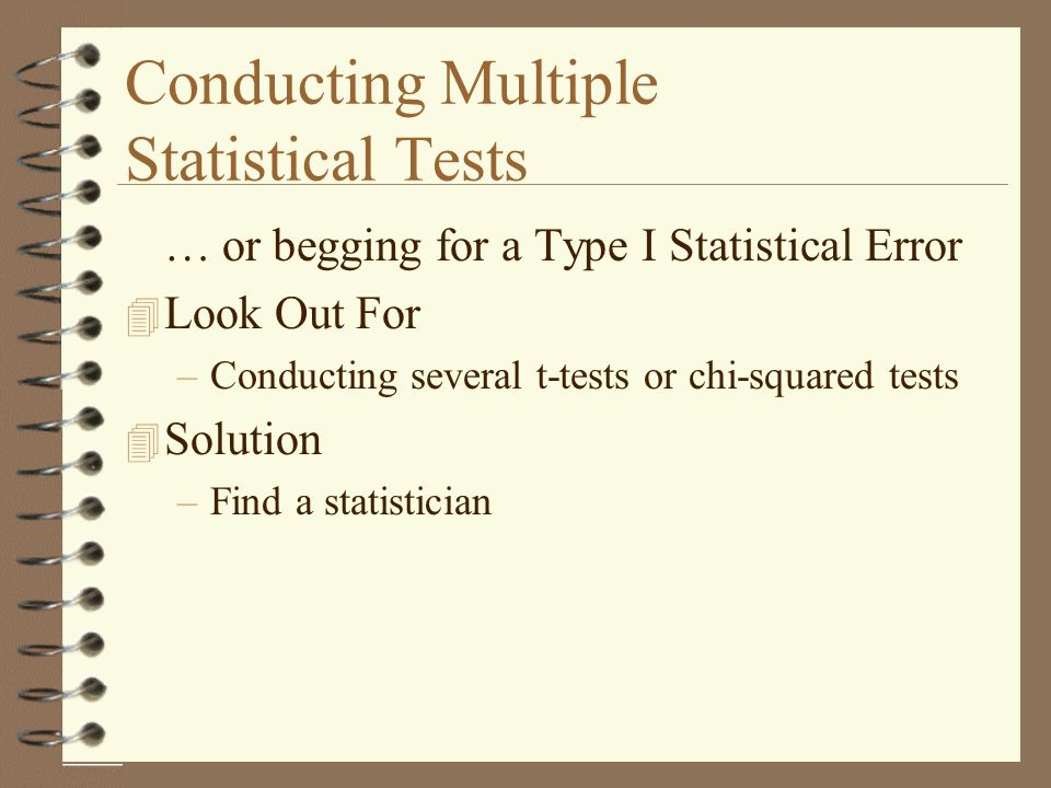 Conducting Multiple Statistical Tests