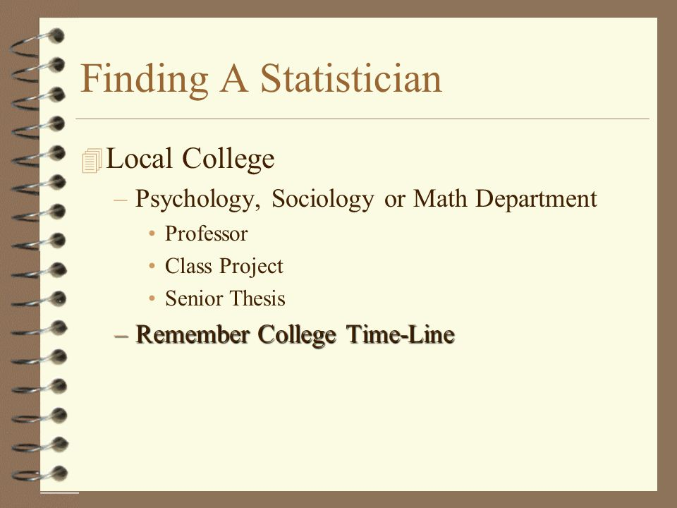 Finding A Statistician
