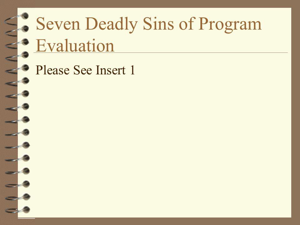 Seven Deadly Sins of Program Evaluation