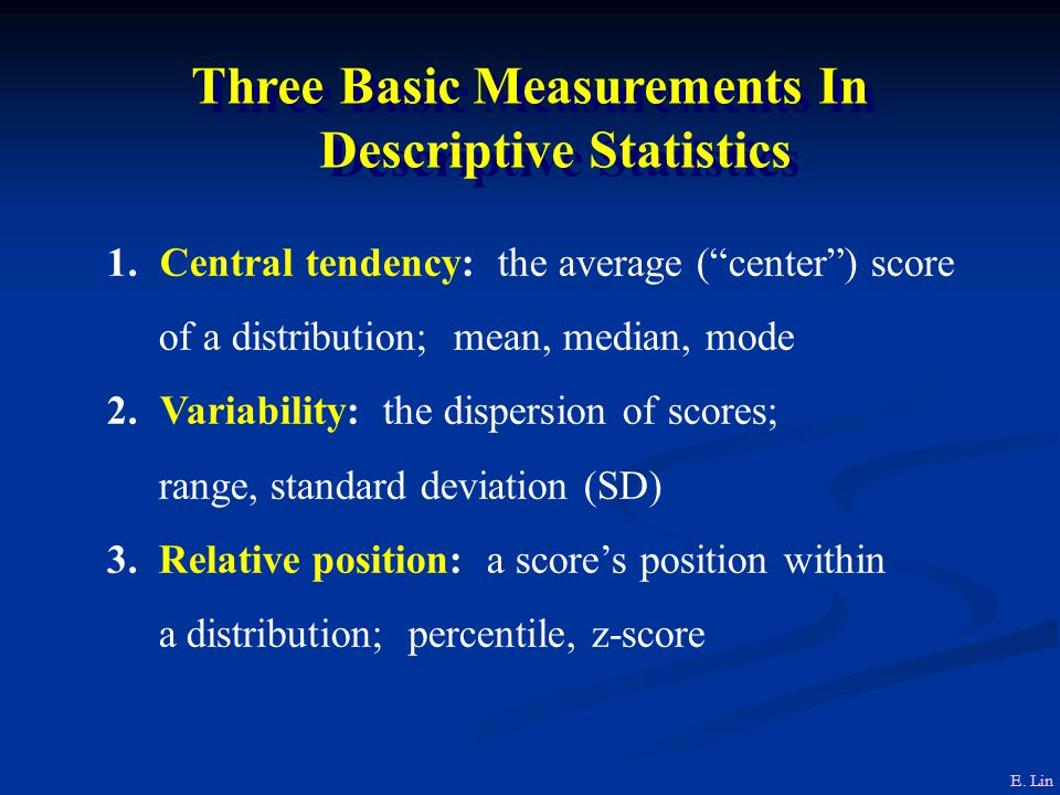 Three Basic Measurements In Descriptive Statistics