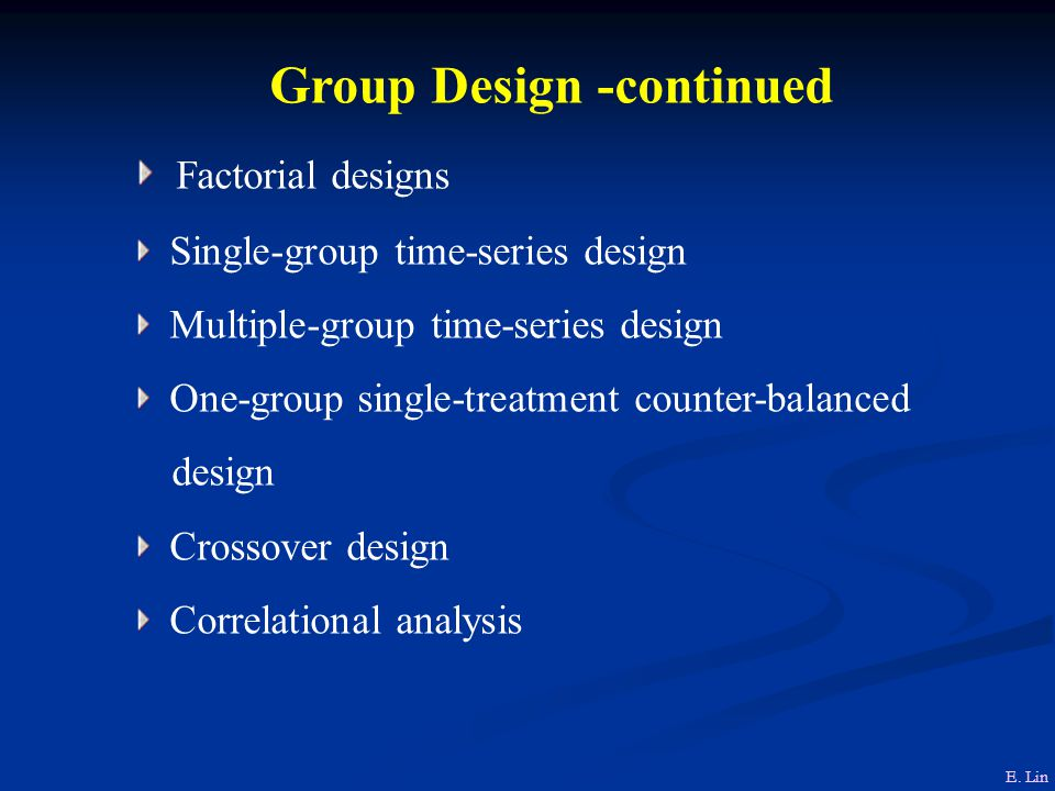 Group Design -continued