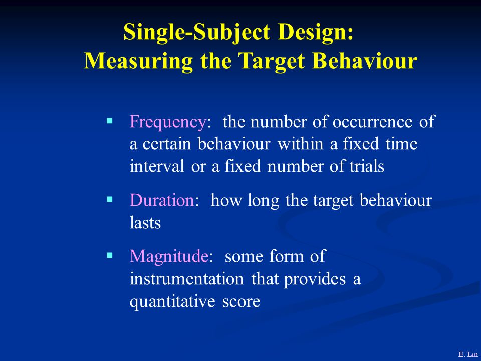 Single-Subject Design: Measuring the Target Behaviour