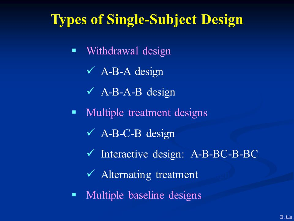 Types of Single-Subject Design