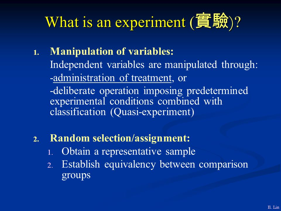 What is an experiment (實驗)