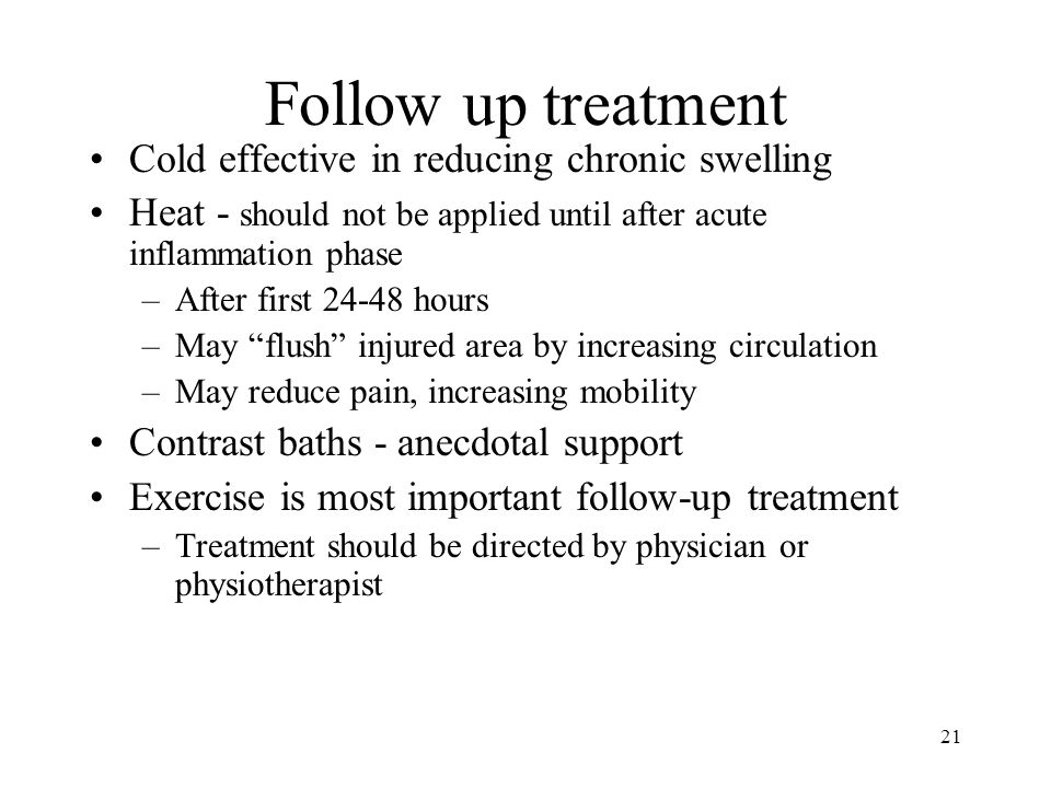 Follow up treatment Cold effective in reducing chronic swelling