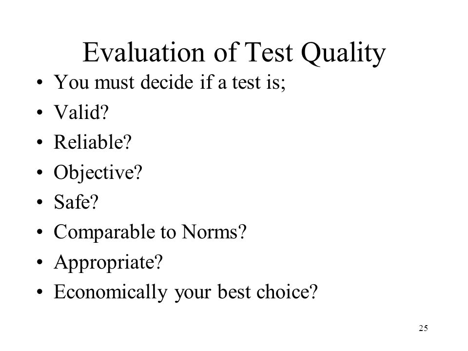 Evaluation of Test Quality
