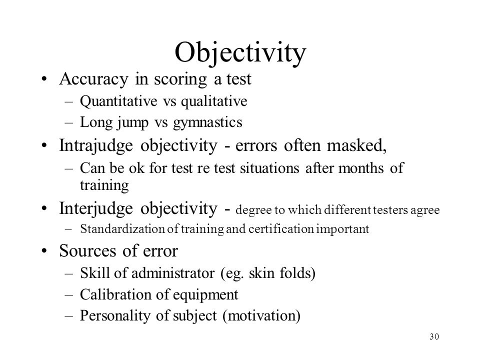 Objectivity Accuracy in scoring a test