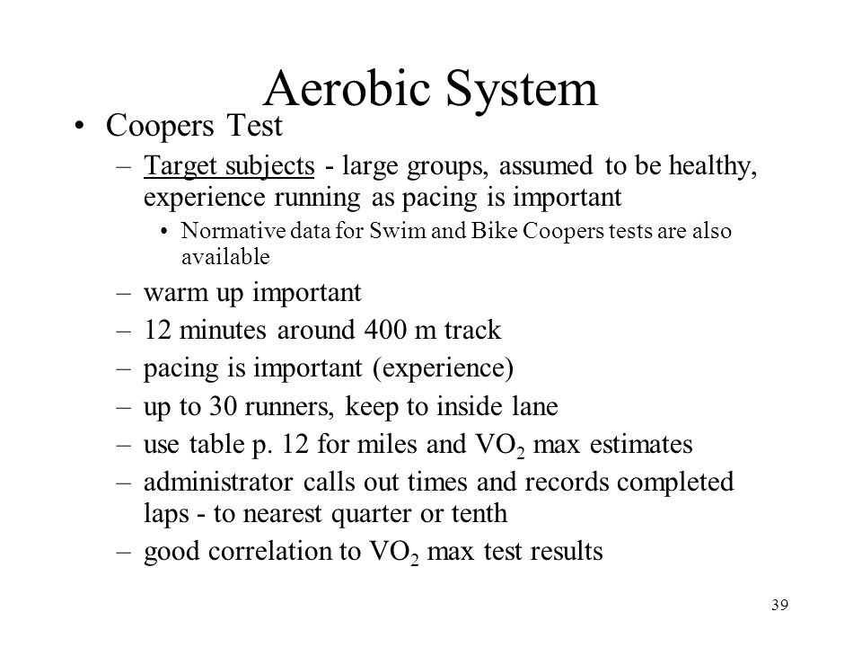 Aerobic System Coopers Test