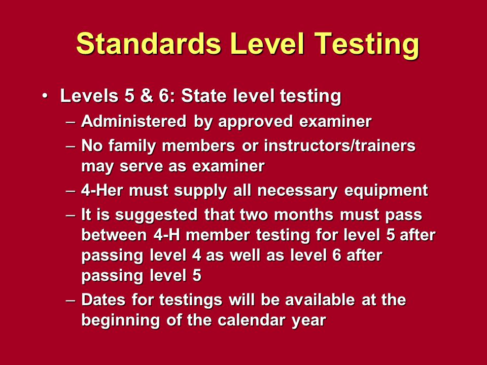 Standards Level Testing