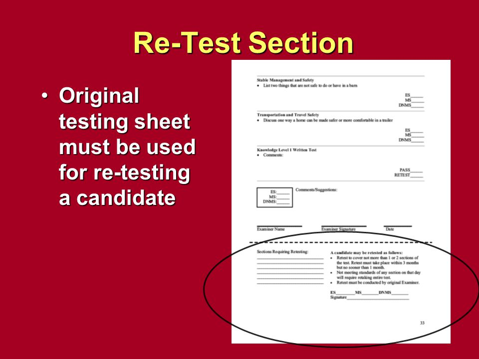 Re-Test Section Original testing sheet must be used for re-testing a candidate.